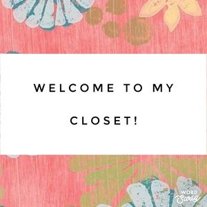 Welcome...Thanks for visiting my closet!